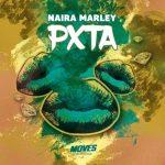 "Naira Marley – ""Puta"" (Pxta)"
