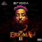 Erigga Ft M.I & Sami – The Erigga