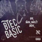 Naira Marley x Snupe x BPR – Btec Basic