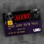 DJ Sly  Ft Ice Prince – Alert