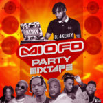 DJ 4kerty – Mi O Fo (December 2019 Party Mixtape)