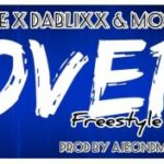 Mr Bee – Over (Freestyle) ft. Dablixx & Mohbad