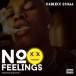 Download MP3: Dablixx – No Feelings