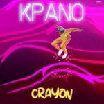 Crayon – Kpano (Prod. by Ozedikus)