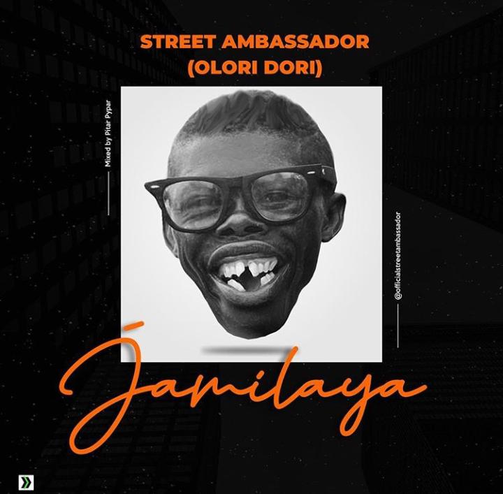 Street Ambassador Jamilaya MP3