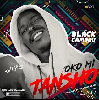 Black Camoru – Oko Mi Tansho MP3