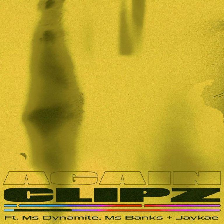 Clips Ft. Juls & Ms Banks – Again (Remix)