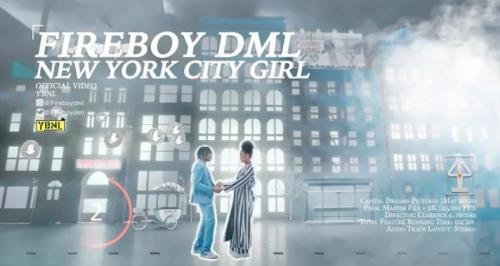 VIDEO: Fireboy DML – New York City Girl MP3