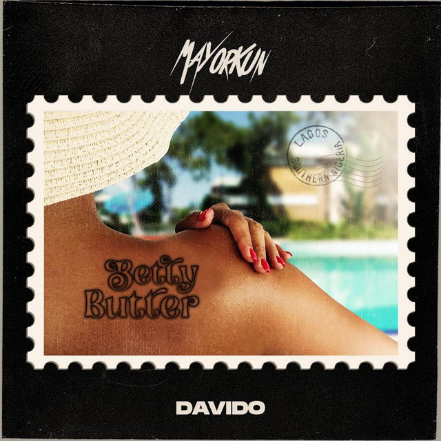Mayorkun Ft Davido – Betty Butter MP3