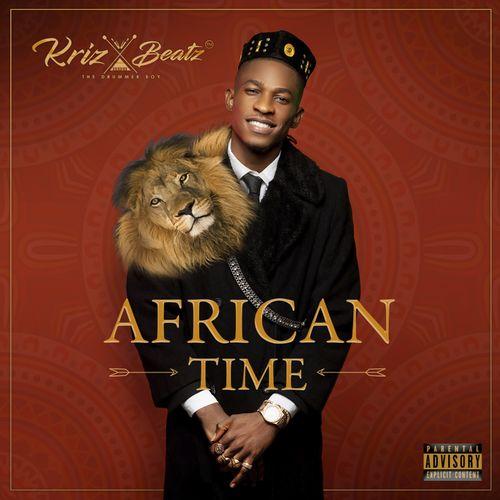 ALBUM : Krizbeatz – African Time