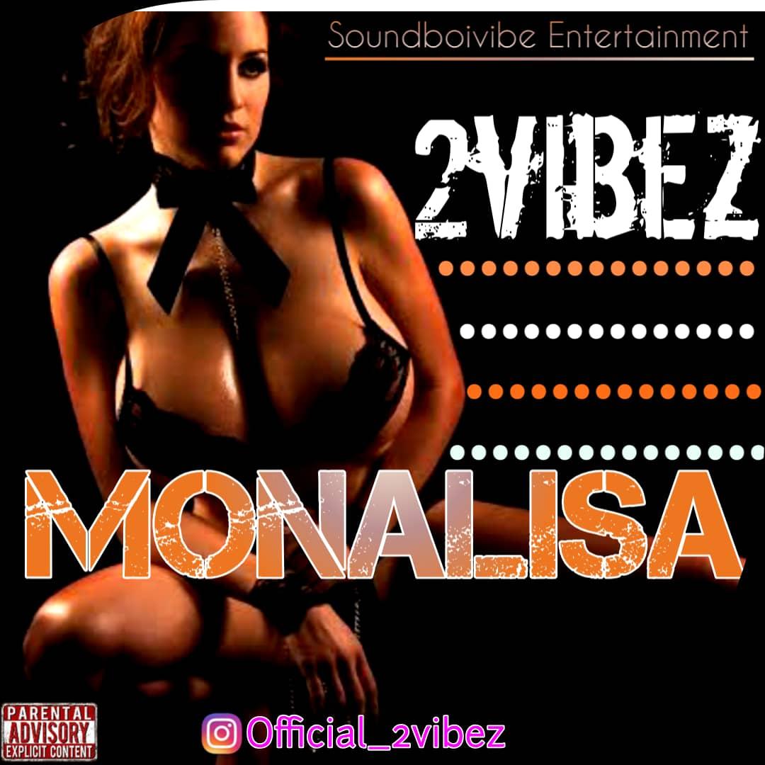 2Vibez - Monalisa MP3