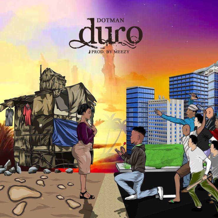 Dotman - Duro MP3 DOWNLOAD