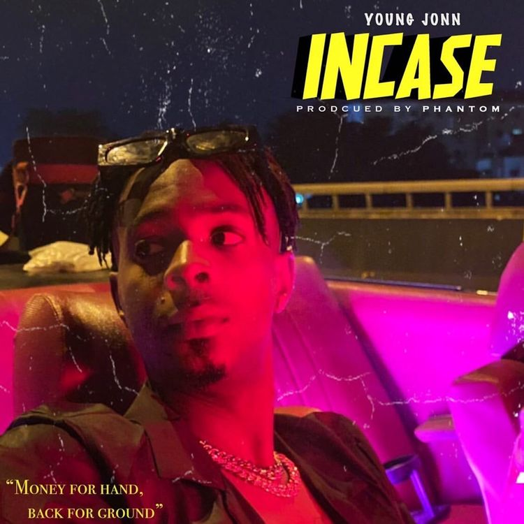 Young Jonn – Incase MP3 DOWNLOAD