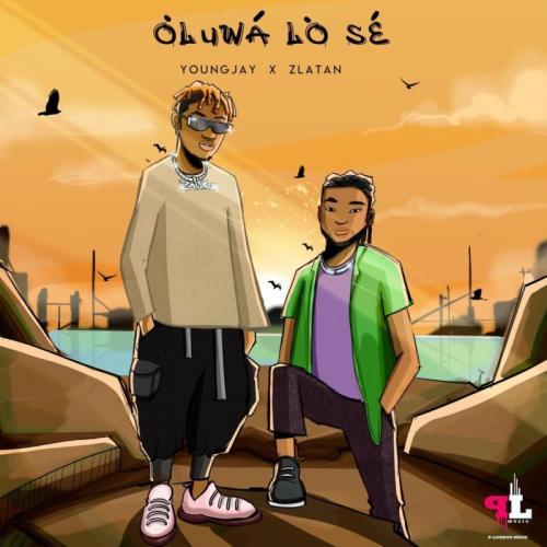 Young Jay Ft. ZLatan – Oluwa Lo Se MP3