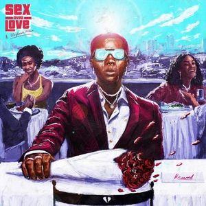 Blaqbonez Sex Over Love Album