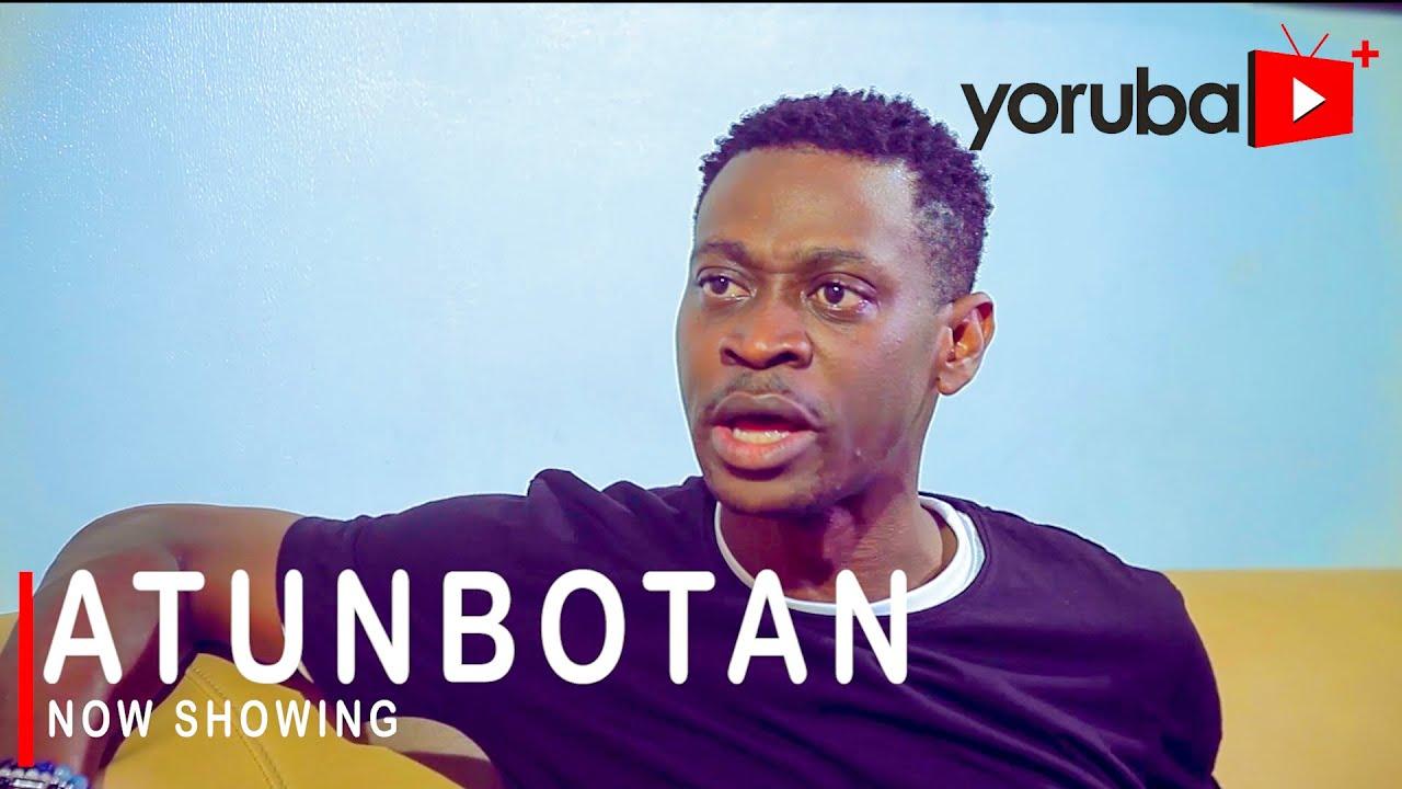 Atunbotan Yoruba Movie