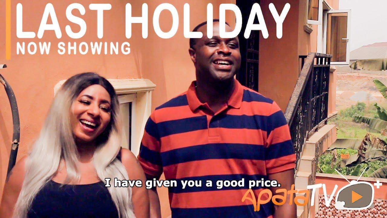 Download Last Holiday Latest Yoruba Movie 2021 Drama
