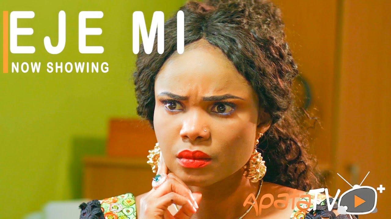DOWNLOD: Eje Mi - Latest Yoruba Movie 2021 Drama