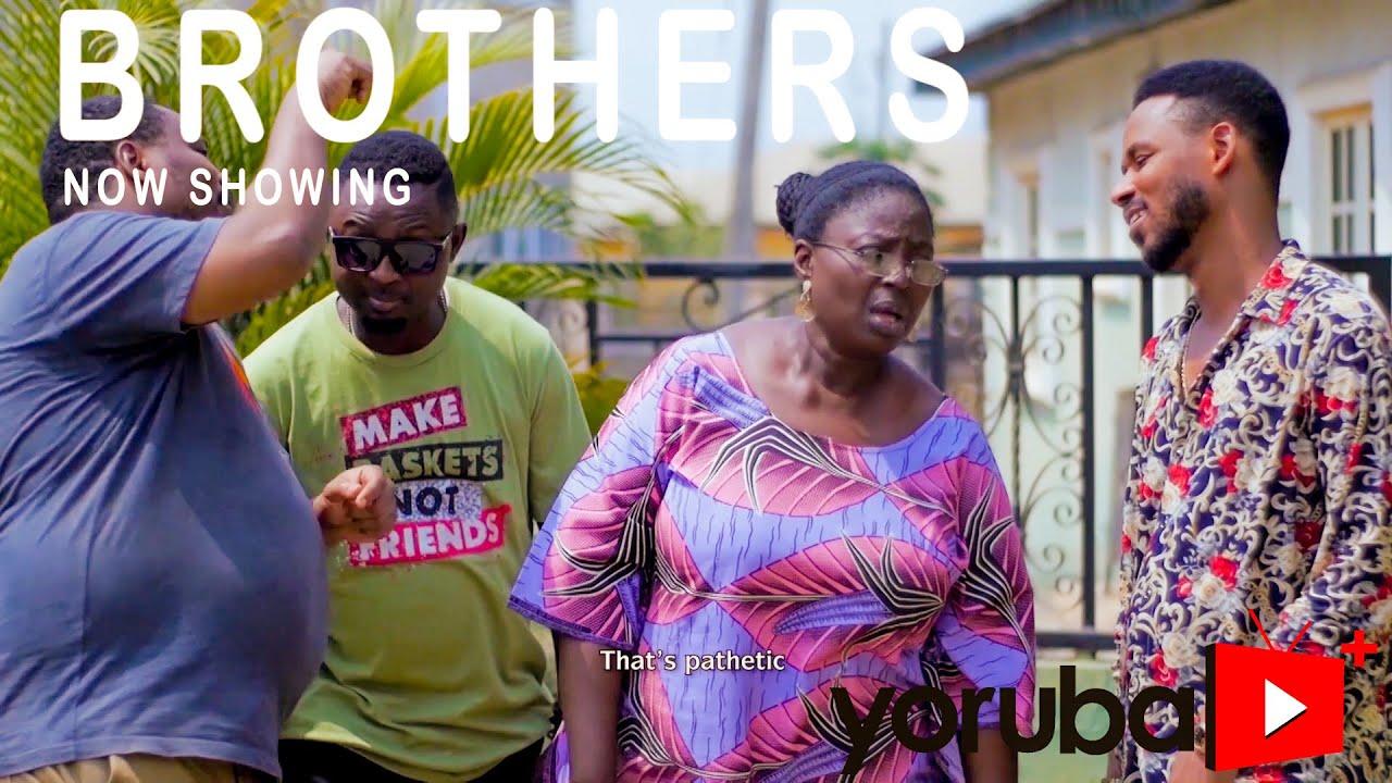 Download Brothers Latest Yoruba Movie 2021 Drama