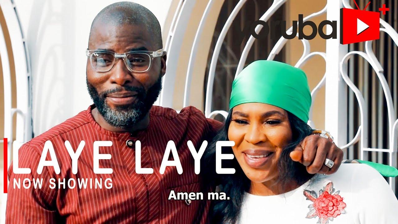DOWNLOAD: Laye Laye - Latest Yoruba Movie 2021 Drama