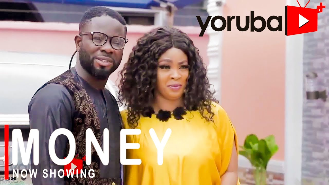 Money - Latest Yoruba Movie 2021 Drama Download
