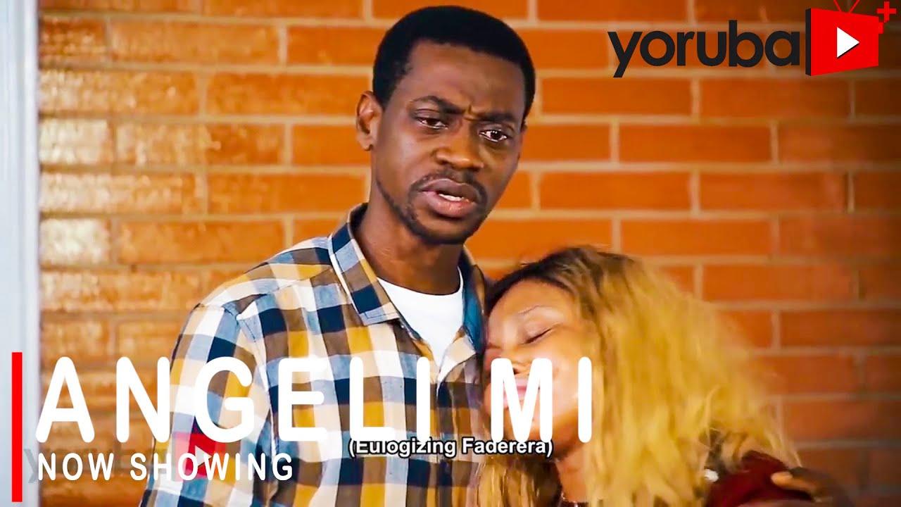 Angeli Mi Latest Yoruba Movie 2021 Drama Download