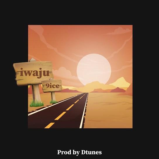 DOWNLOAD 9ice - Iwaju MP3 Audio