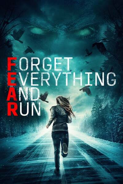 F.E.A.R: Forget Everything And Run (2021)