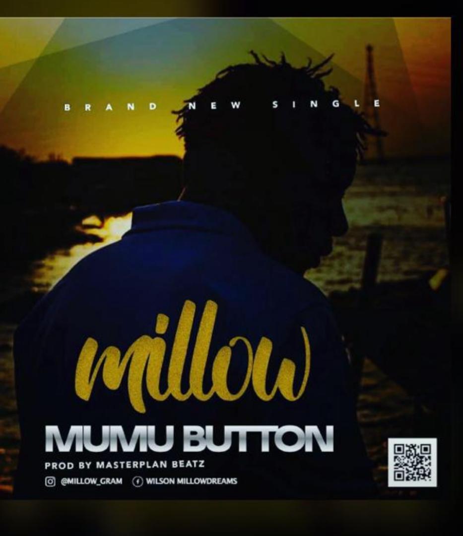 Millow - Mumu Button MP3 DOWNLOAD