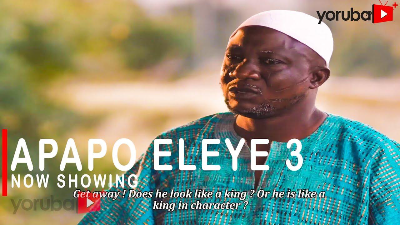 Apapo Eleye 3 Latest Yoruba Movie 2020 Drama Download Mp4