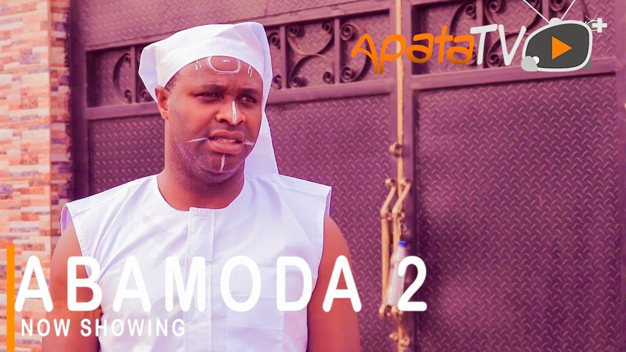 Abamoda 2 Latest Yoruba Movie 2021 Drama Download