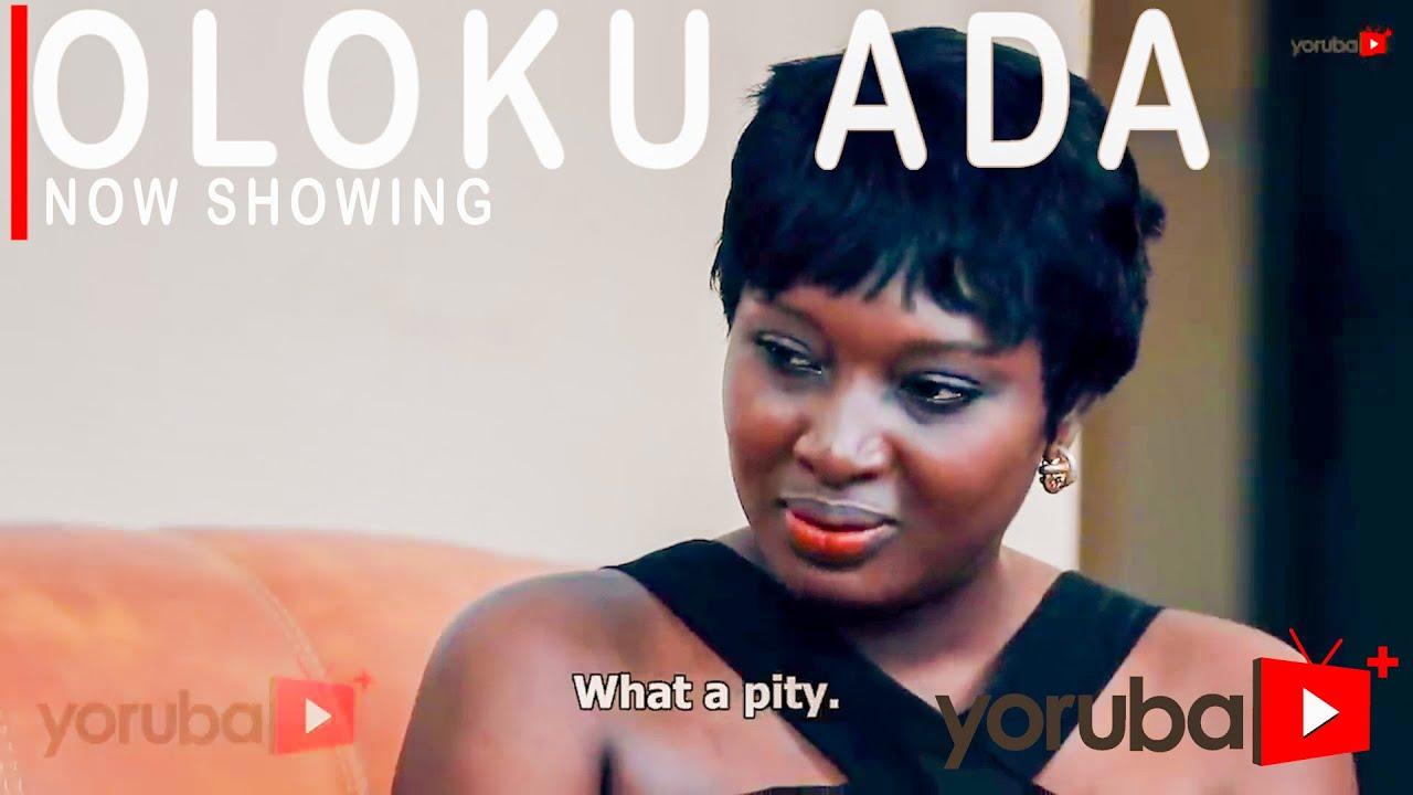 Oloku Ada Latest Yoruba Movie 2021 Drama DOWNLOAD MP4 HD