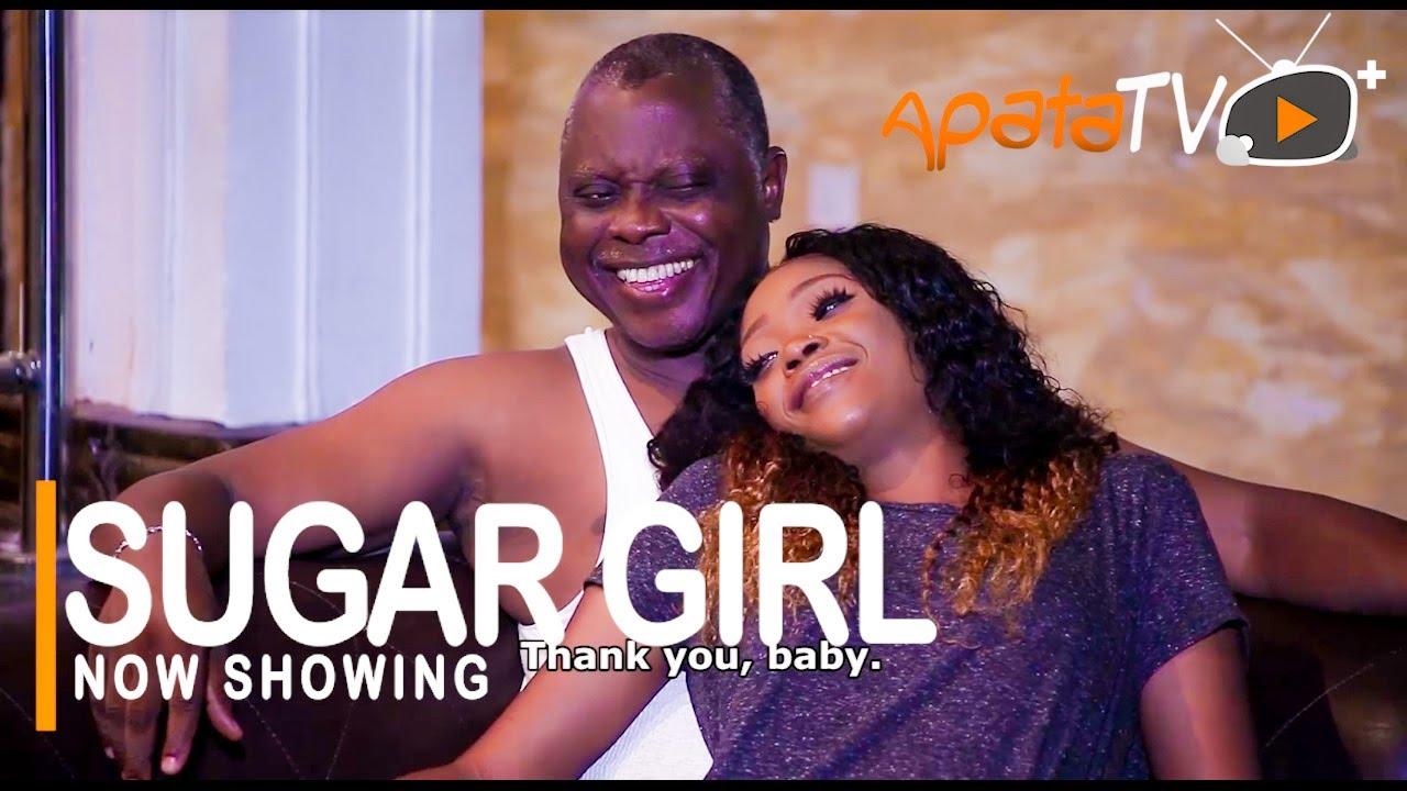Sugar Girl Latest Yoruba Movie 2021 Drama Download Mp4