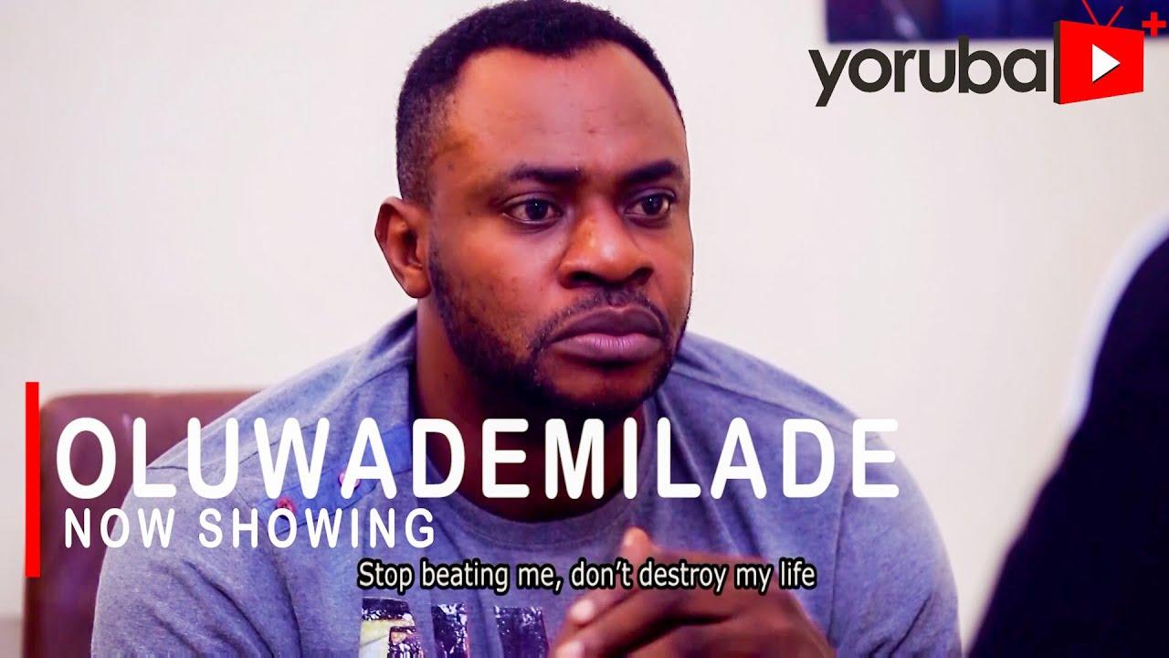 Oluwademilade Latest Yoruba Movie 2021 Drama Download Mp4