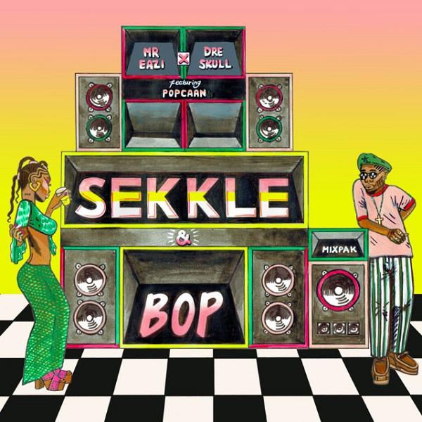 Mr. Eazi Ft. Popcaan & Dre Skull – Sekkle And BopMP3 DOWNLOAD