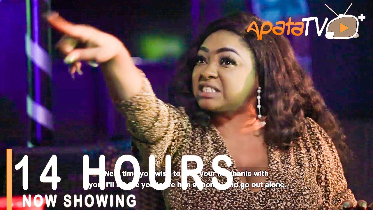 14 Hours Latest Yoruba Movie 2021 Drama Download