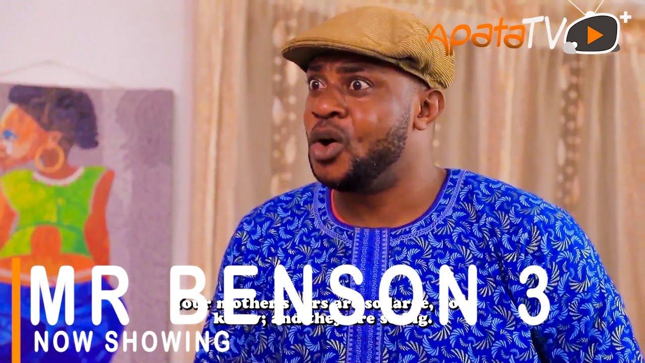 Mr Benson 3 Latest Yoruba Movie 2021 Drama Download