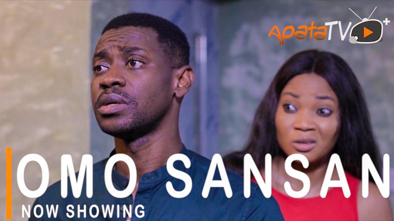 Omo Sansan Latest Yoruba Movie Download