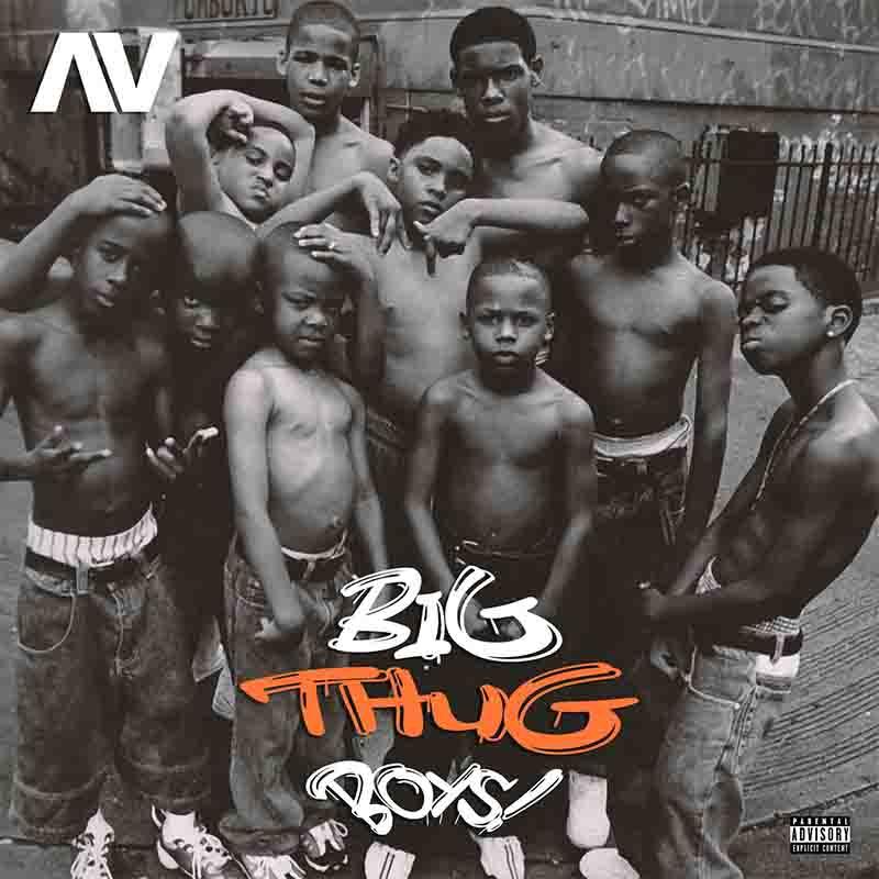 AV – Big Thug Boys MP3