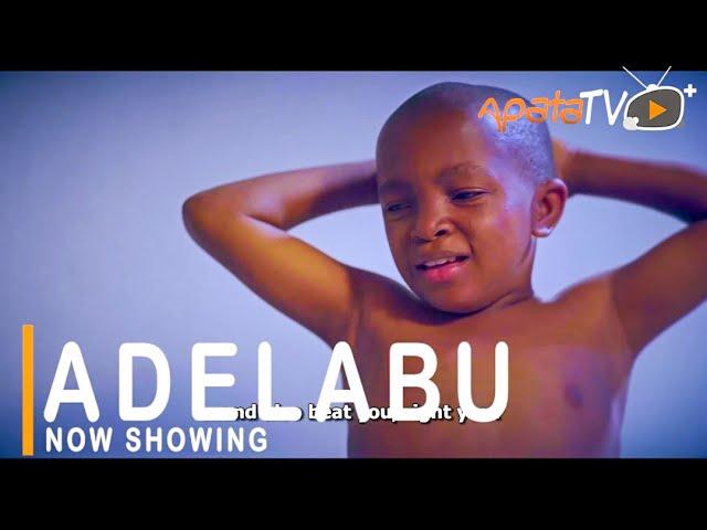 Adelabu Yoruba Movie Download