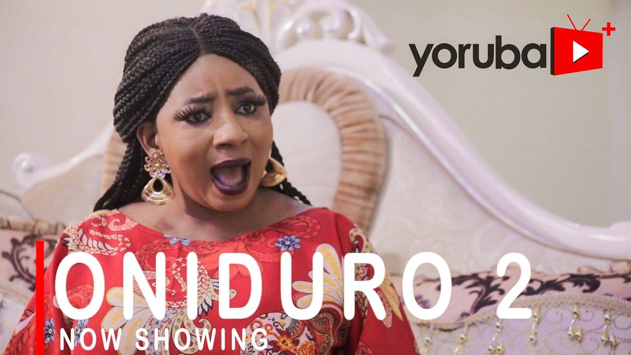 Oniduro 2 Latest Yoruba Movie 2021 Drama Download