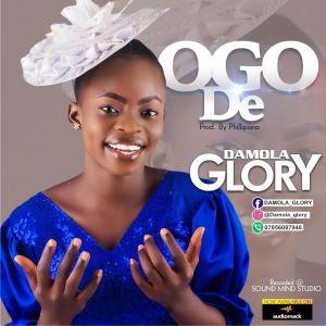 Damola Glory - Ogo De