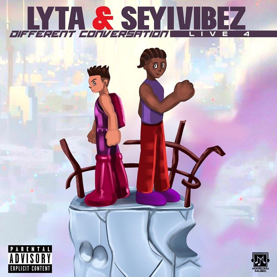 Lyta ft Seyi Vibez – Different Conversation